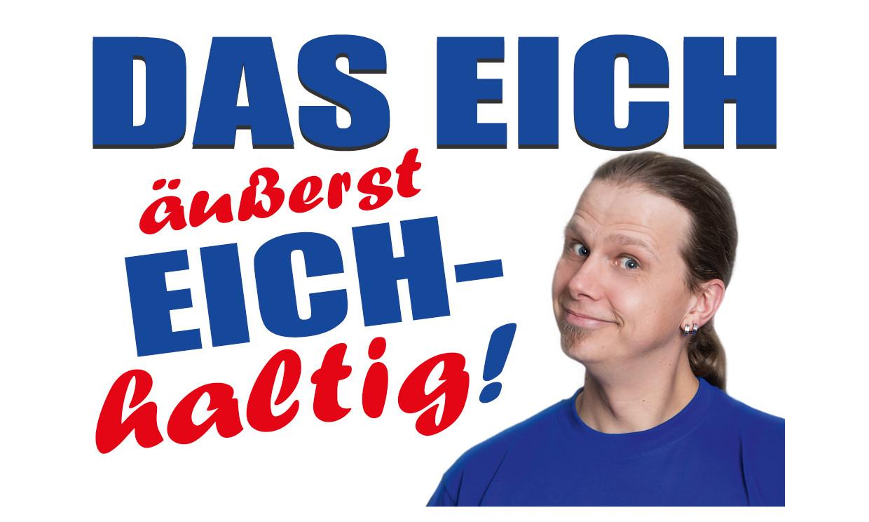 Eich-haltig